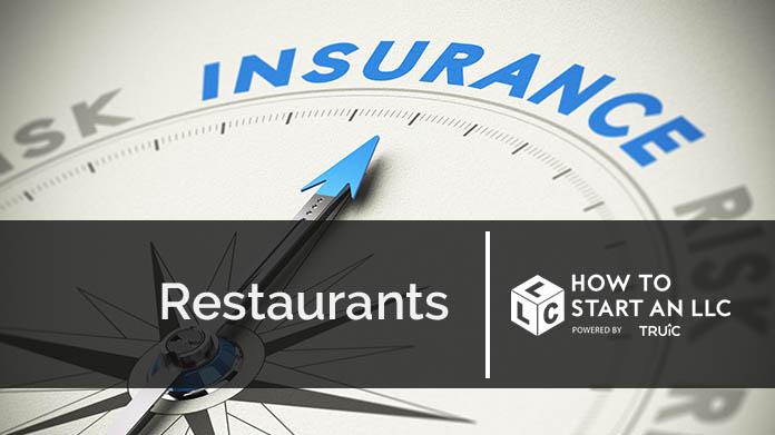 Business Insurance For Restaurants How To Start An Llc
