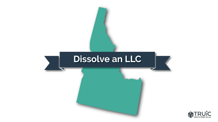 How to Dissolve an LLC in Idaho Image