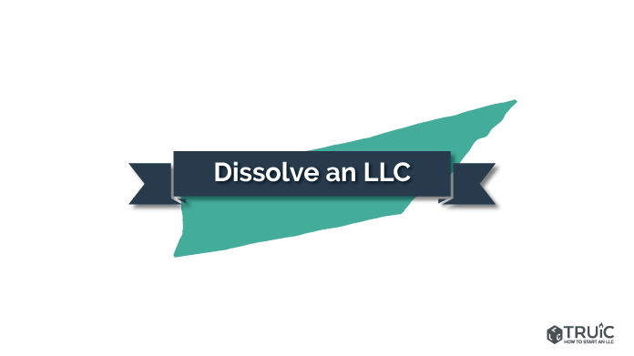 How To Dissolve An Llc In Tennessee How To Start An Llc