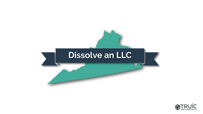 How to Dissolve an LLC in Virginia Image