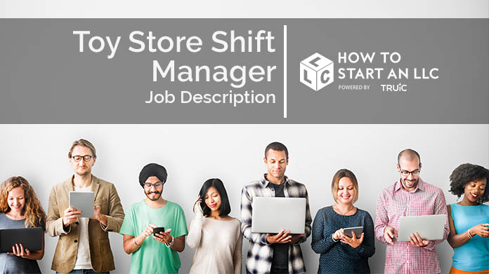 Image with text that says Toy Store Shift Manager Job Description